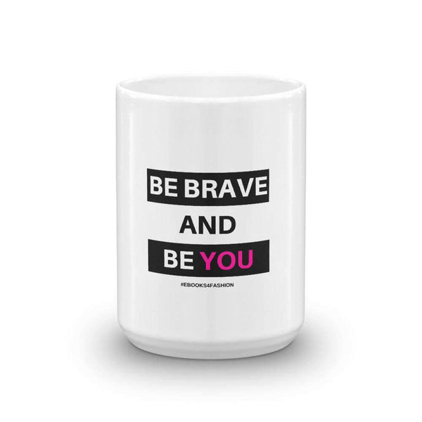 Be Brave and Be You Mug - Global Planet