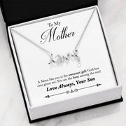 Happy Mother's Day - To My Mother, Love Always Your Son - Mother's Day Gift