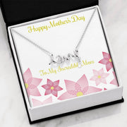 Happy Mother's Day- To My Incredible Mom - Mother's Day Gift