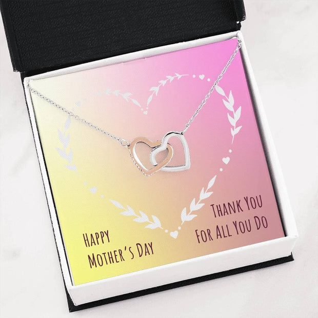 Happy Mother's Day - Two Hearts  - Mother's Day Gift