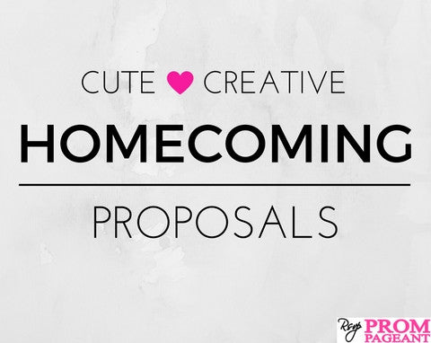 10 Cute and Creative Homecoming Proposals
