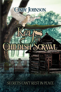 Keys of Childish Scrawl By Cindy Johnson