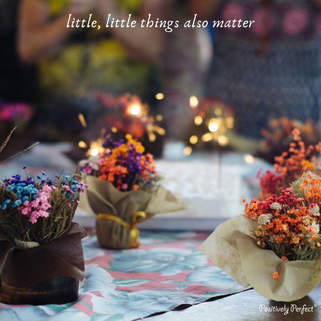 Little, Little Things Also Matter