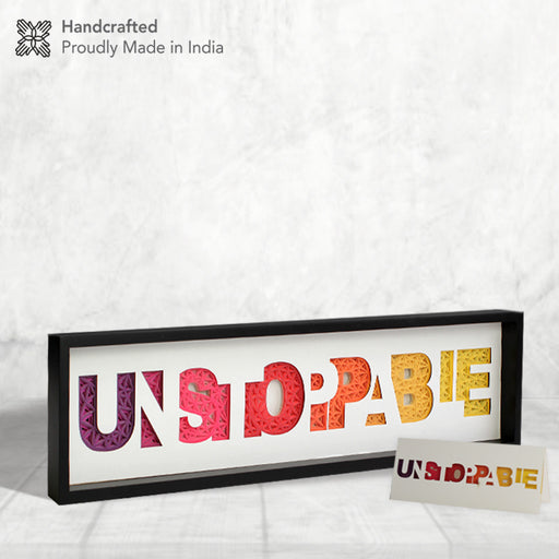 Unstoppable Inspirational Motivational Wall Art, Paper Art, Home Decor, Office Decor. Creative Award for Leaders