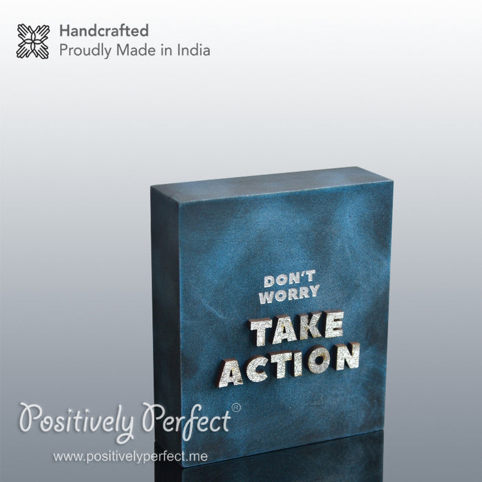 Positive Gift Ideas : Don't Worry - Take Action
