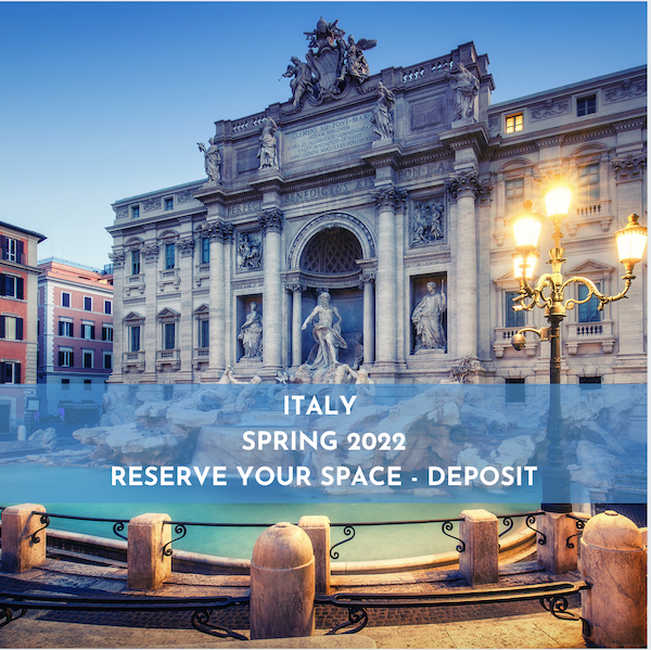 FULLY REFUNDABLE DEPOSIT FOR FULL ESC TOURS ITALY MAY 2022