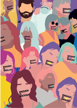Colourful print of faces with enough is enough written over mouths