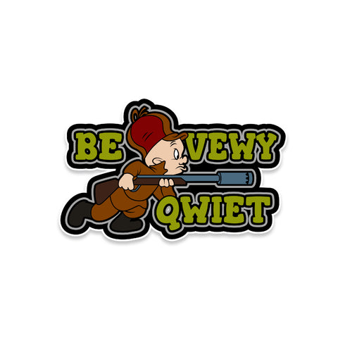 Elmer Fudd Be Vewy Qwiet Suppressor Vinyl Sticker