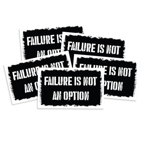 Failure Is Not An Option Sticker
