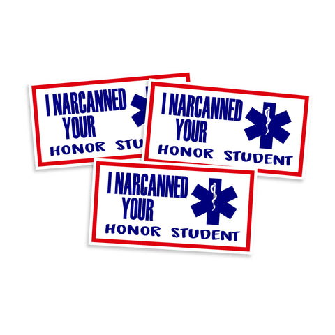 I Narcanned Your Honor Student Vinyl Sticker