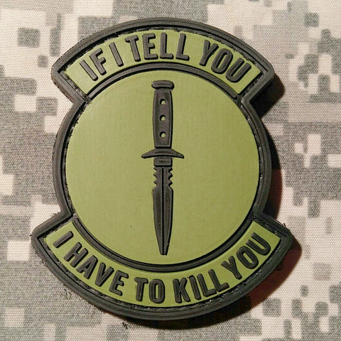 If I Tell You I Have To Kill You Patch