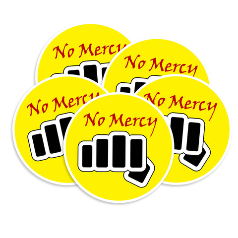 No Mercy Sticker