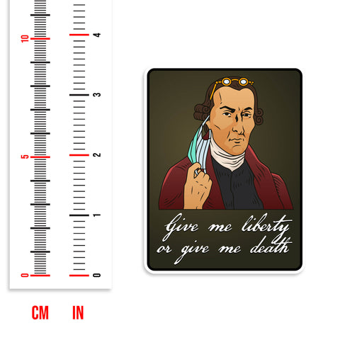 Patrick Henry Give Me Liberty Or Give Me Death Vinyl Sticker