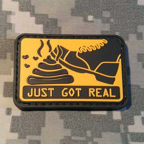 Shit Just Got Real PVC Morale Patch