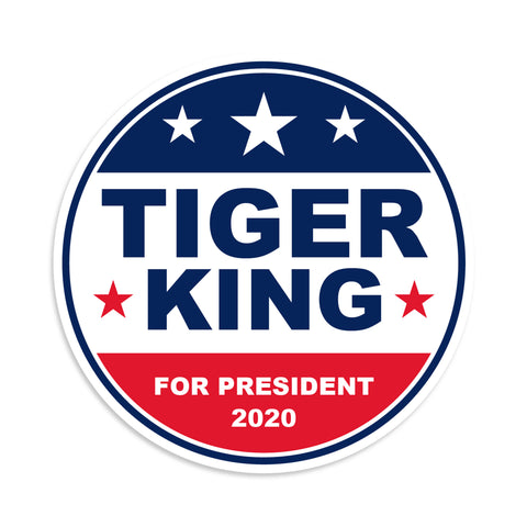 Tiger King For President 2020 Sticker