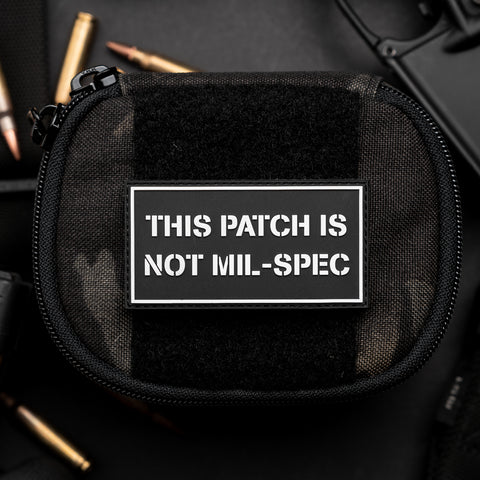 This Patch Is Not Mil-Spec