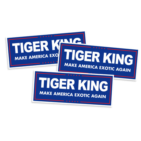 Tiger King Make America Exotic Again Vinyl Sticker