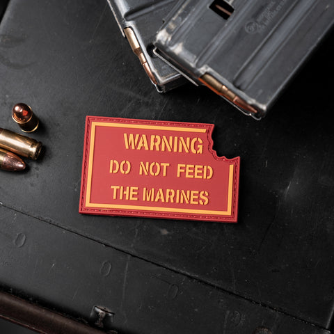 Warning Do Not Feed The Marines Patch