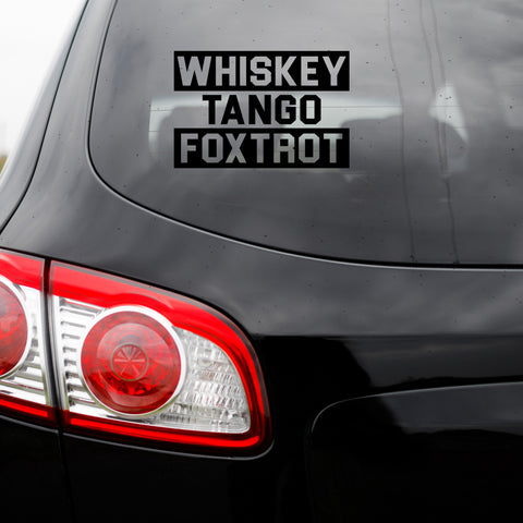 Whiskey Tango Foxtrot Transfer Decal