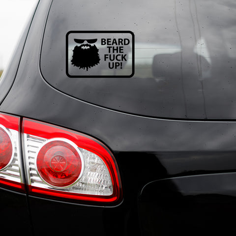 Beard The Fuck Up Transfer Decal