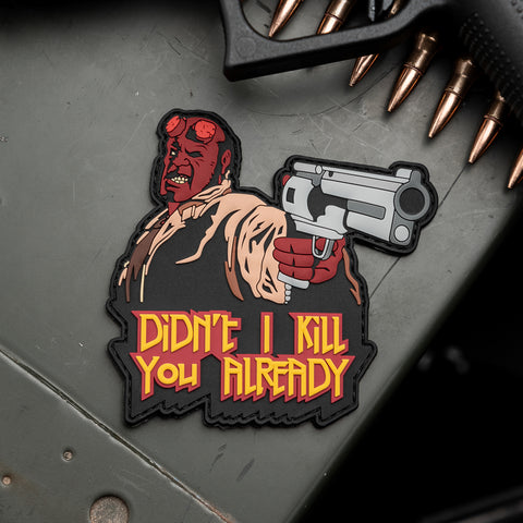 Hellboy Didn't I Kill You Already PVC Morale Patch