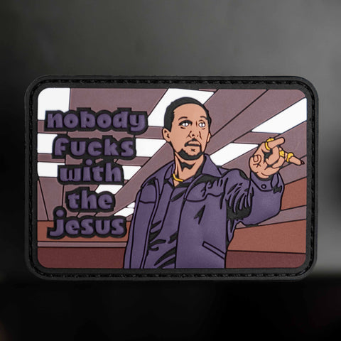 Nobody Fucks With The Jesus Patch