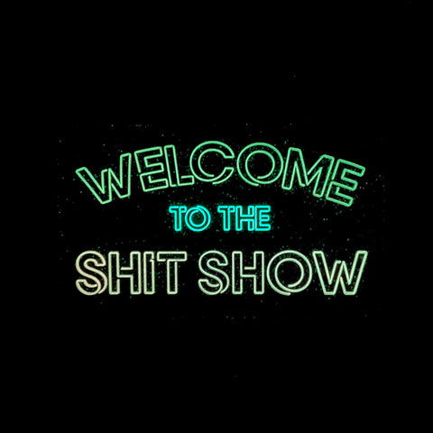 Welcome To The Shit Show Glow In The Dark PVC Morale Patch
