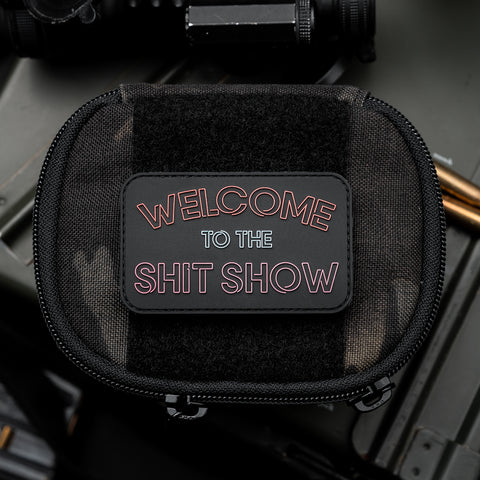 Welcome To The Shit Show PVC Patch