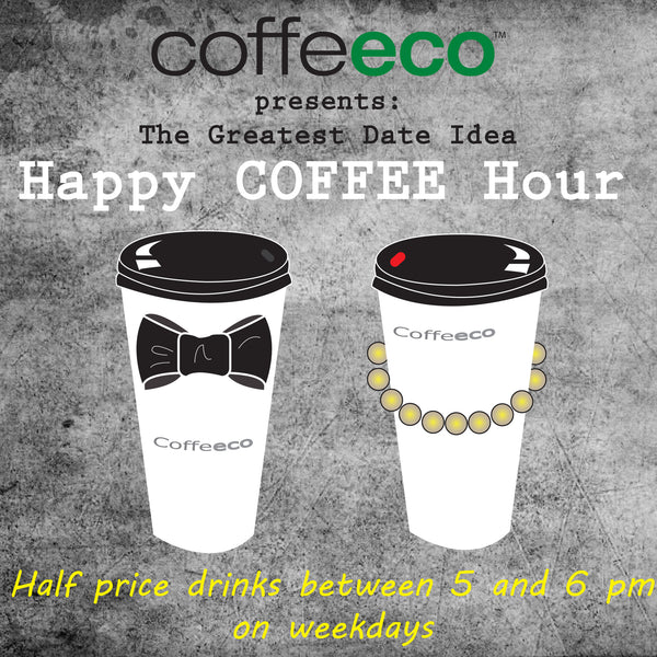 "Half Price ""Coffee"" Hour!!!"