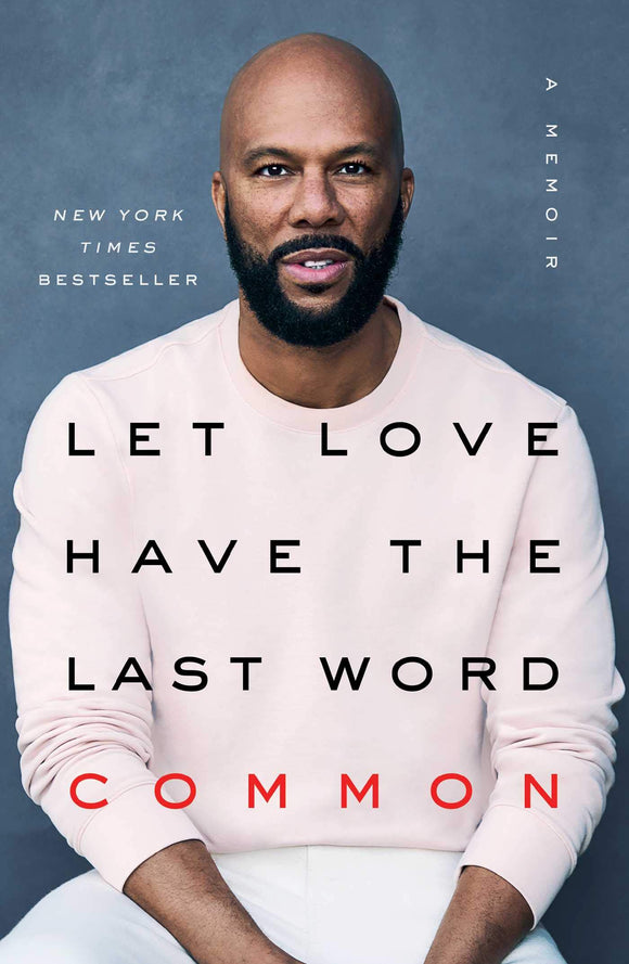 Let Love Have the Last Word: A Memoir