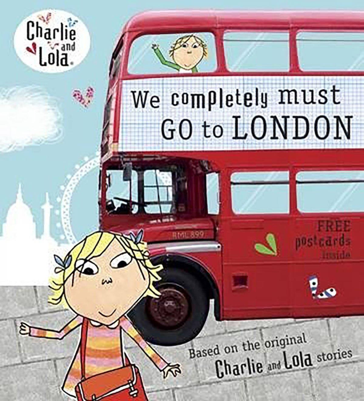 Bookspeed Charlie & Lola: We Must Completely Go to London - huggle