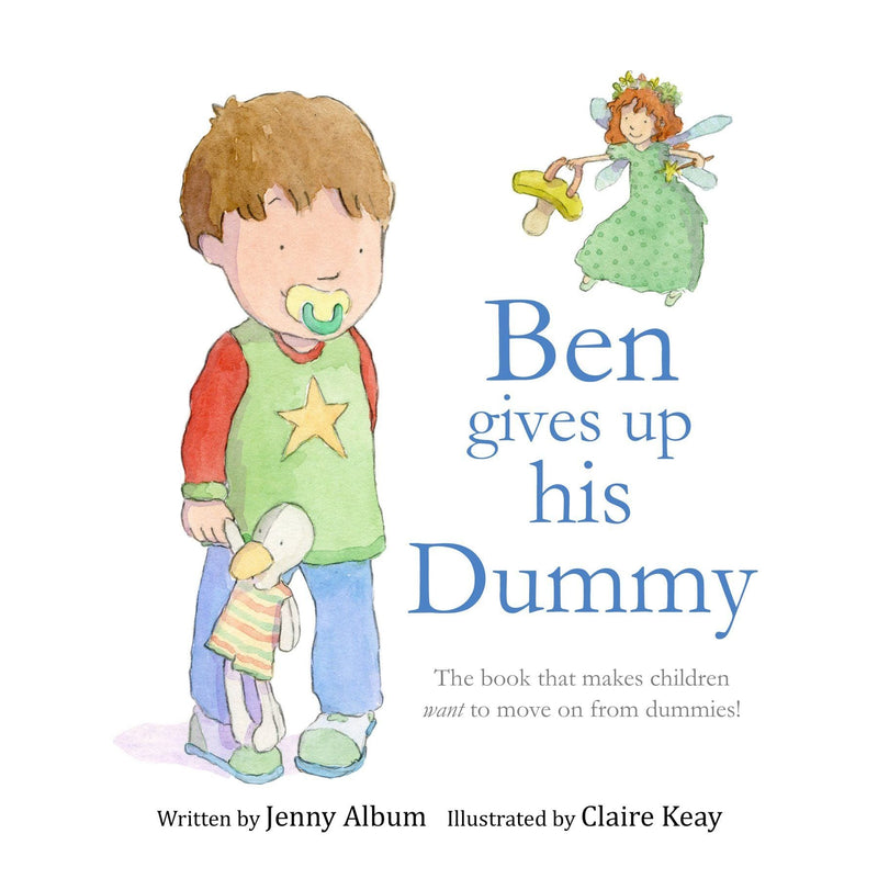 Little Boo Publishing Ben Gives Up His Dummy