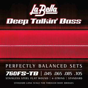 La Bella 760FS-TB Deep Talkin' Bass THRU-BODY Flats, Standard 45-105