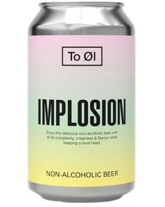 To Øl  - Implosion *Low/No*
