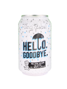Tiny Rebel - Hello. Goodbye. - Fruity NEIPA