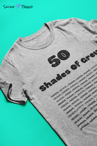 50 Shades Of Grey Women's T-Shirt - Saving Trend