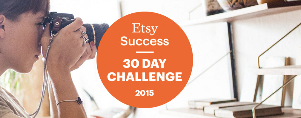 Etsy Success // 30 Day Challenge