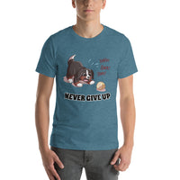 Short-Sleeve Unisex T-Shirt- Baby Bunsen - Never Give Up