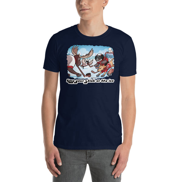 Short-Sleeve Unisex T-Shirt: Keep your Stick on the Ice!