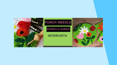 Punch Needle | Intervista a Rossella Garbin