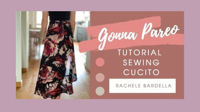 Tutorial Cucito: come creare una gonna pareo