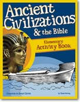 Activity Book: Ancient Civilizations and the Bible (History Revealed)