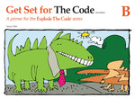 Explode The Code: Get Set for The Code - B