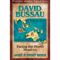 David Bussau: Facing the World Head-on (Christian Heroes Then & Now Series)