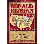 Ronald Reagan: Destiny at His Side (Heroes of History Series)