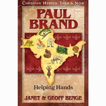 Paul Brand: Helping Hands (Christian Heroes Then & Now Series)