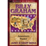 Billy Graham: America's Pastor (Heroes of History Series)