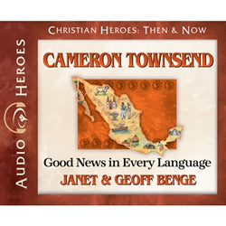 Cameron Townsend: Good News in Every Language (Christian Heroes Then & Now Series) (CD)