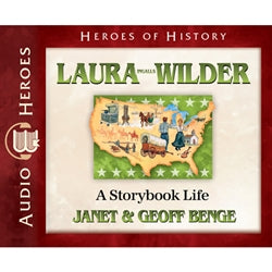 Laura Ingalls Wilder: A Storybook Life (Heroes of History Series) (CD)