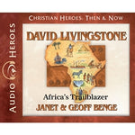 David Livingstone: Africa's Trailblazer (Christian Heroes Then & Now Series) (CD)